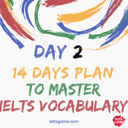 14 days plan for IELTS Vocabulary - Day 2