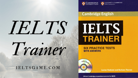 Cambridge IELTS Trainer