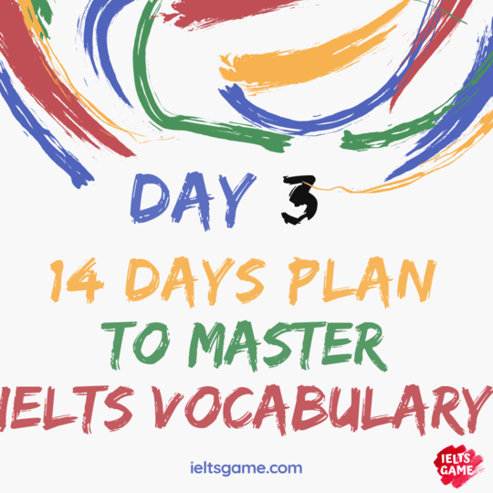 14 days plan for IELTS Vocabulary - Day 3
