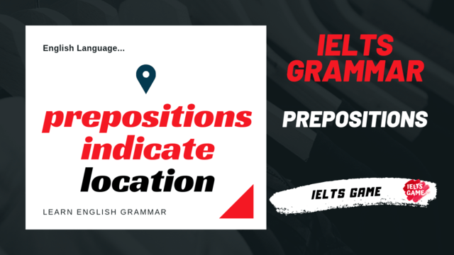 prepositions in English language - preposition indicate location