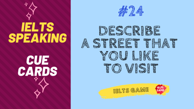 Describe a street that you like to visit IELTS cue card
