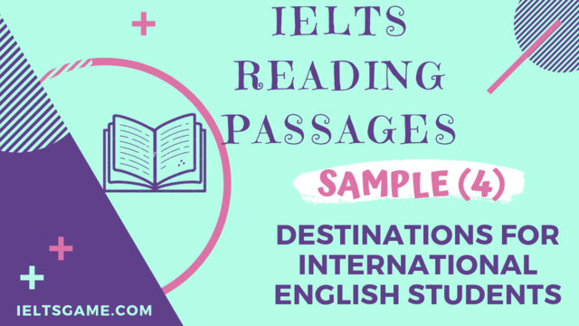 IELTS Academic Reading Sample 4-Destinations for International English students with answers