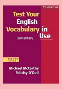 test your English vocabulary in use Elementary pdf with answers ​
