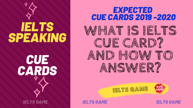 IELTS Cue Cards