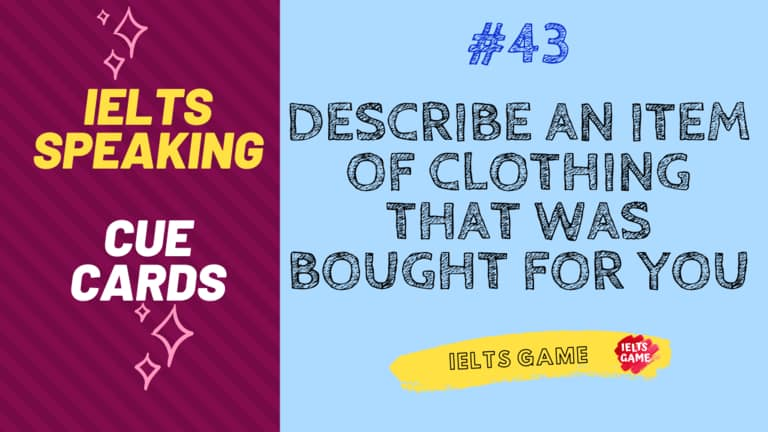 IELTS Cue Card - Describe an item of clothing that was bought for you