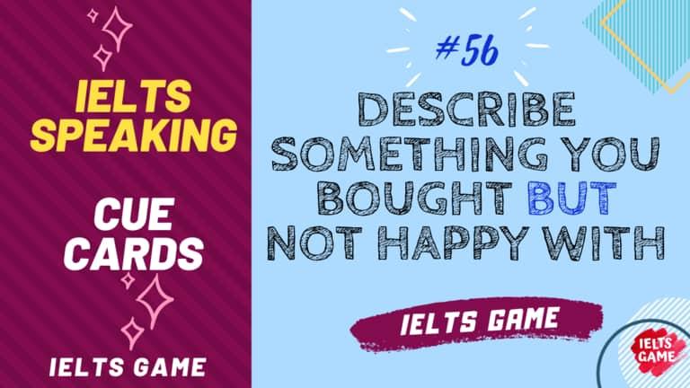 IELTS Speaking Cue Card sample 56