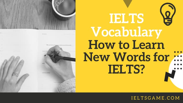 IELTS Vocabulary - how to learn new words for IELTS