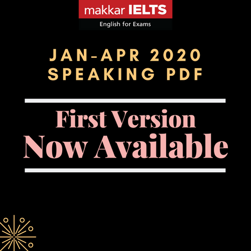 Makkar IELTS Speaking Jan-Apr 2020 - First Version - PDF Edition