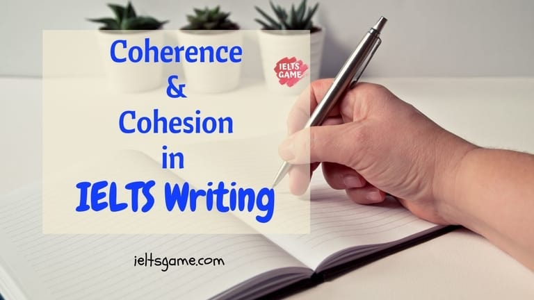 cohesion and coherence in IELTS writing