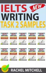 IELTS Writing Task 2 Samples pdf Rachel Mitchell