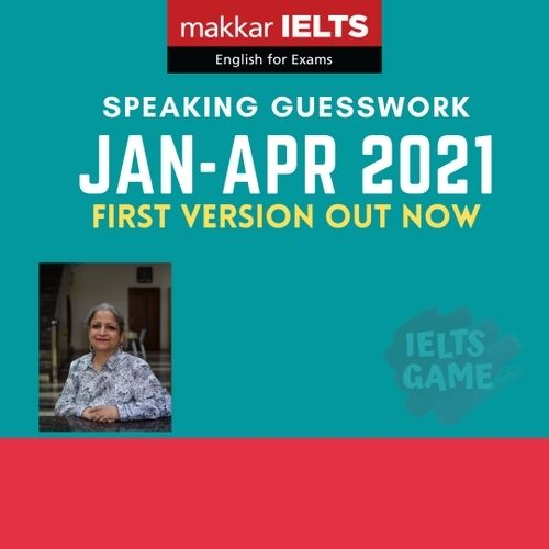 Expected makkar cue cards Jan to Apr 2021 - IELTS Speaking