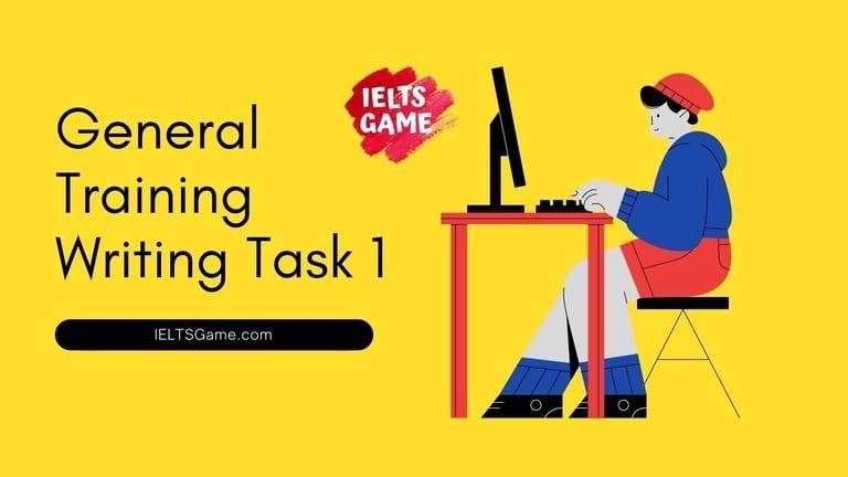 General Training Writing Task 1