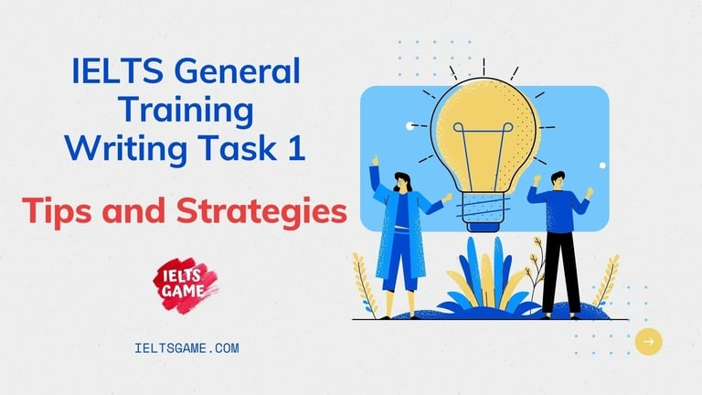 IELTS General Training Writing Task 1 tips