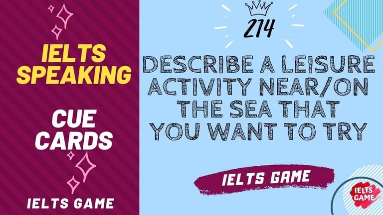 Describe a leisure activity near - on the sea that you want to try