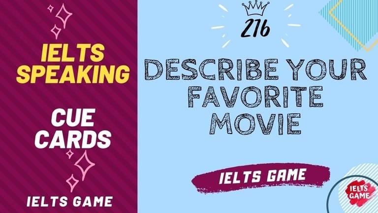 Describe your favorite movie IELTS Cue Card
